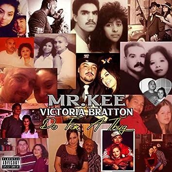 Do For A Thug (feat. Victoria Bratton)
