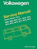 Volkswagen Station Wagon/Bus: Official Service Manual Type 2, 1968, 1969, 1970, 1971, 1972, 1973, 1974, 1975, 1976, 1977, 1978 (Volkswagen Service Manuals)