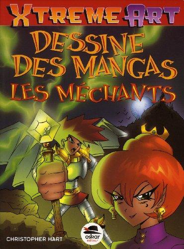 Dessine les mangas - Les méchants - nouvelle édition