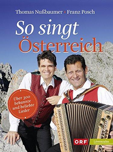 So singt Österreich. Über 300 bekannte und beliebte Lieder