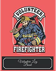 Volunteer log book Volunteer firefighter: Record book of hours worked by volunteers who dedicated their time to support communities in need as well as a certain organization.
