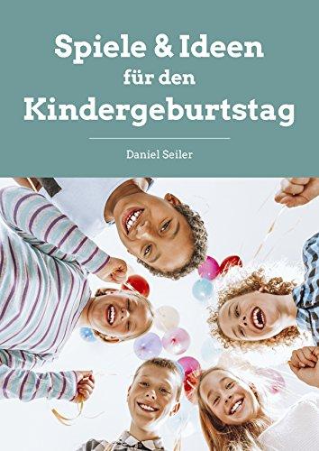 Spiele & Ideen für den Kindergeburtstag