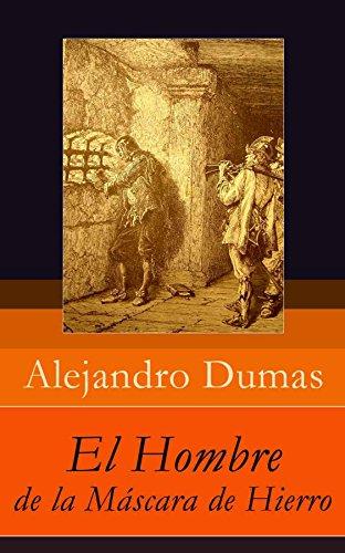 El Hombre de la Máscara de Hierro (Spanish Edition)