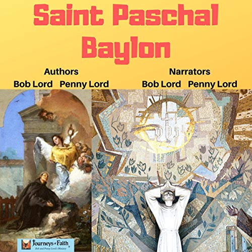 Saint Paschal Baylon audiobook cover art