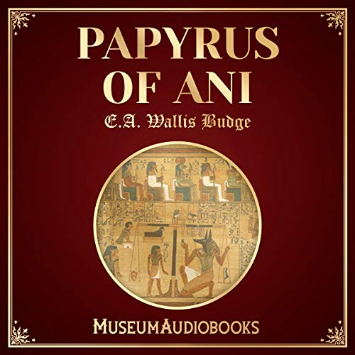 Papyrus of Ani audiobook cover art