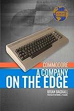 Commodore: A Company on the Edge