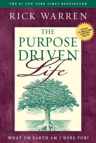Purpose-driven Life, The
