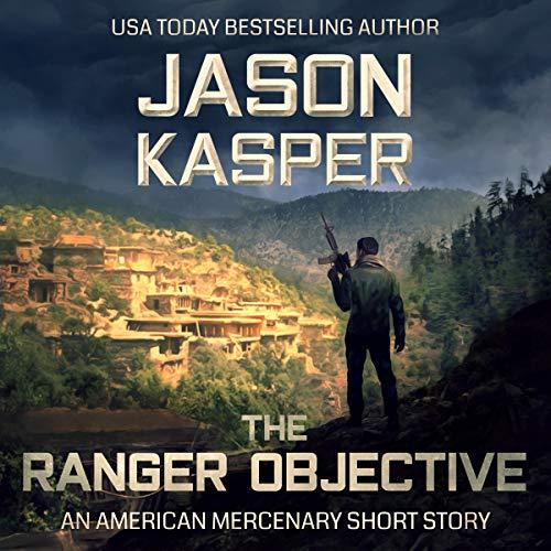 The Ranger Objective Audiobook By Jason Kasper cover art