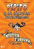 Pepito Y La Lampara Maravillosa by Mart??n Ramos Ar??valo