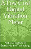 A Low Cost Digital Vibration Meter