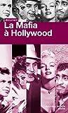 La Mafia à Hollywood