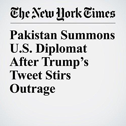 Pakistan Summons U.S. Diplomat After Trump's Tweet Stirs Outrage copertina