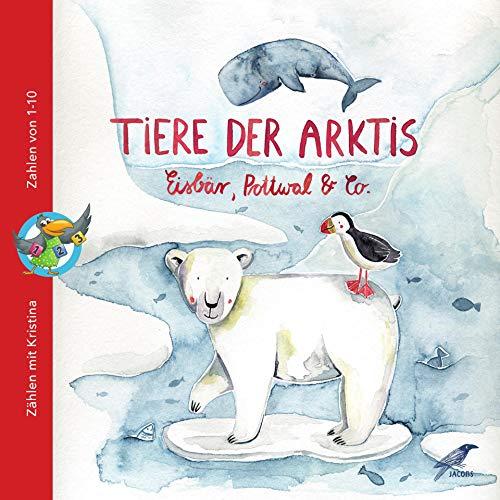 Tiere der Arktis - Eisbär, Pottwal & Co.: ZÄHLEN MIT KRISTINA