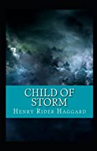 Child of Storm Annotated