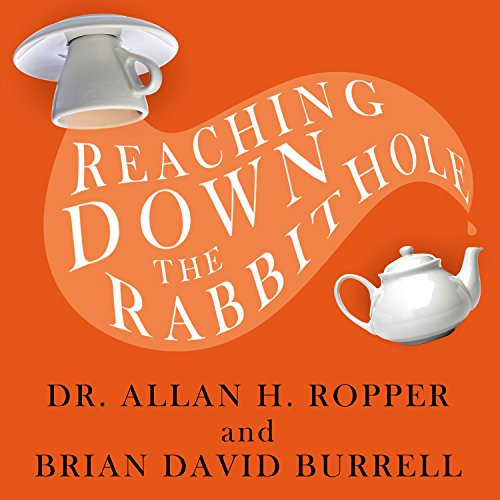 Reaching Down the Rabbit Hole audiobook cover art
