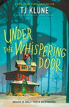 Under the Whispering Door by [TJ Klune]