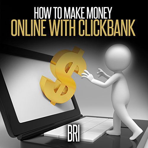 How to Make Money Online with Clickbank Titelbild
