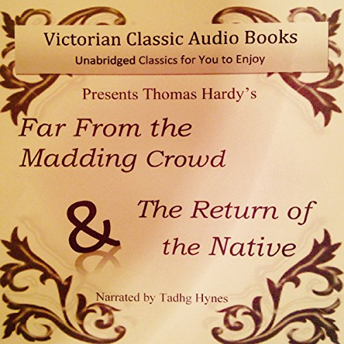 Far from the Madding Crowd & The Return of the Native audiobook cover art