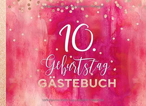 10. Geburtstag Gästebuch: Mädchen Gäste Geburtstagsbuch zum Eintragen Geburtstagswünsche für...