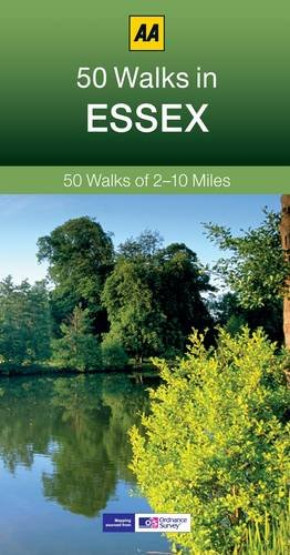 50 Walks in Essex (AA 50 Walks) [Idioma Inglés]: 50 Walks of 2-10 Miles