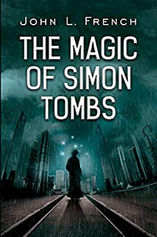 The Magic of Simon Tombs by [John L. French]