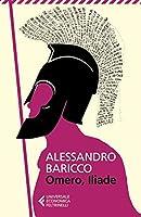 Omero, Iliade Nuova edizione 2013