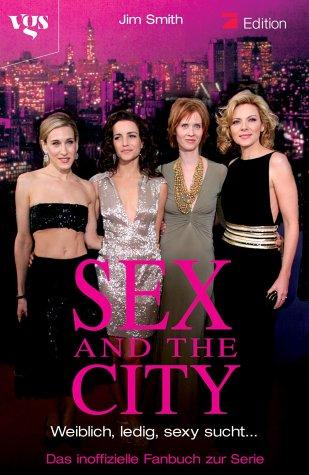 Sex and the City, Das inoffizielle Fanbuch zur Serie. Episodenführer für die 3. und 4. Staffel