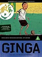 Ginga - The soul of brazilian football [Import anglais]