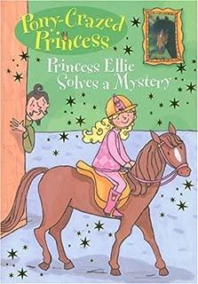 Pony-Crazed Princess: Princess Ellie Solves a Mystery - #8