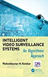 Video Surveillance Systems Review and Comparison