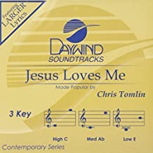 Jesus Loves Me [Accompaniment/Performance Track] (Daywind Soundtracks) by Chris Tomlin