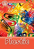 Plastic (Oxford Read and Discover, Level 2)