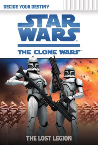 The Lost Legion (Star Wars: The Clone Wars, Band 2)