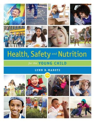 Compare Textbook Prices for Health, Safety, and Nutrition for the Young Child 10 Edition ISBN 9780357040775 by Marotz, Lynn R