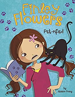 Pet-rified (Finley Flowers) by [Jessica Young, Jessica Secheret]
