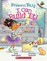 I Can Build It! (Princess Truly)