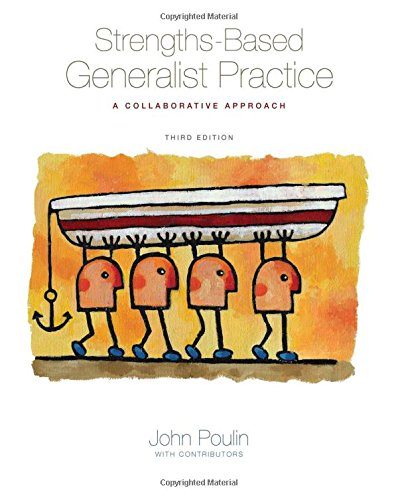 Strengths-Based Generalist Practice: A Collaborative Approach (Methods / Practice of Social Work: Generalist)