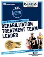 Rehabilitation Treatment Team Leader (Career Examination)