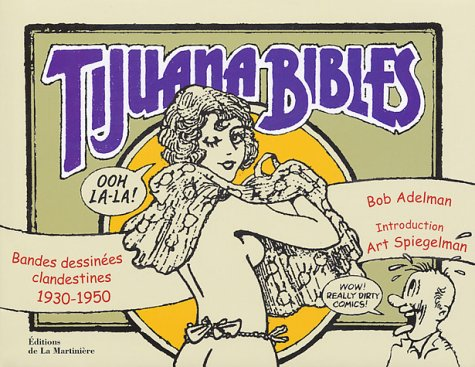 Tijuana Bibles : Bandes dessinées clandestines, 1930-1950