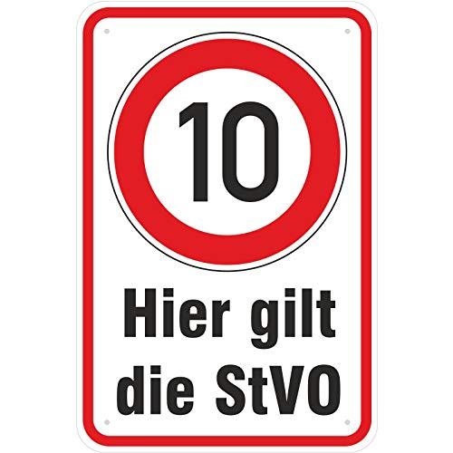 Schild Hier Gilt die StVO 10 kmh Fahren aus Aluminium-Verbundmaterial 3mm stark 30 x 45 cm