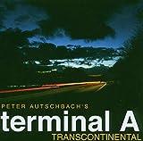 Transcontinental von Peter Autschbach's Terminal A