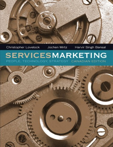 Services Marketing: People, Technology, Strategy, Canadian Edition