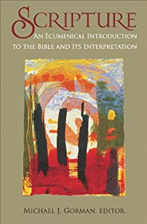 Scripture: An Ecumenical Introduction to the Bible and Its Interpretation (English Edition)