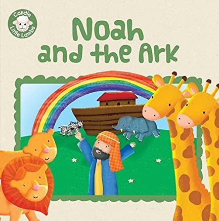 Noah and the Ark (Candle Little Lambs) by Karen Williamson(2015-04-27)