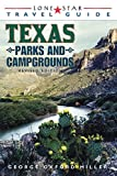 Lone Star Guide to Texas Parks and Campgrounds (Lone Star Travel Guide)