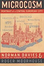 Microcosm: Portrait of a Central European City