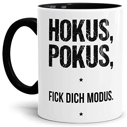 Tassendruck Lustige Tasse mit Spruch Hokus, Pokus, Fick Dich Modus. - Büro/Job/Arbeit/Witzig/Kaffee-Tasse/Geschenk-Idee/Innen & Henkel Schwarz