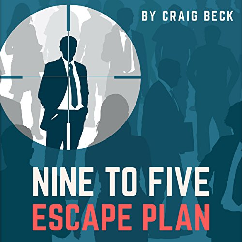 Nine to Five Escape Plan audiobook cover art