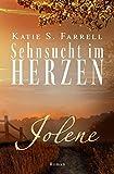 Jolene – Sehnsucht im Herzen: Spannender Liebesroman in Colorado (Die Dawsons 1)