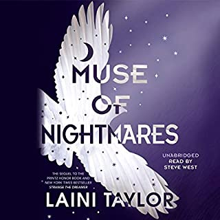Muse of Nightmares                   Written by:                                                                                                                                 Laini Taylor                               Narrated by:                                                                                                                                 Steve West                      Length: 15 hrs and 54 mins     38 ratings     Overall 4.6